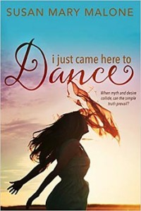 i just came here to Dance by Susan Mary Malone